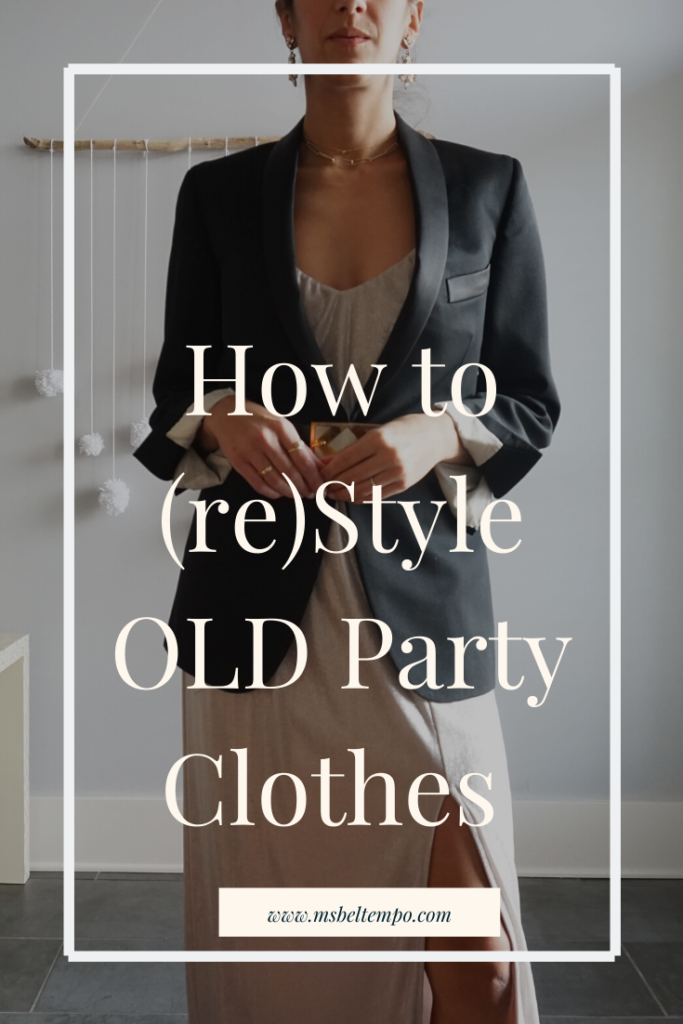 how to restyle clothes into new outfits, holiday outfit ideas, party outfit ideas, sustainable fashion, sustainable style, slow fashion, slow fashion outfit ideas, shop your closet,